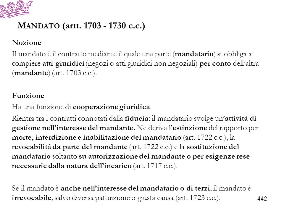 Mandato (artt. 1703 - 1730 c.c.) Nozione