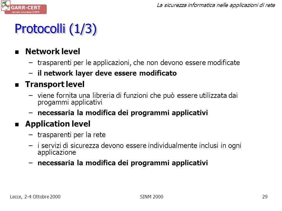 Protocolli (1/3) Network level Transport level Application level