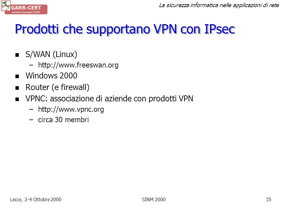 Prodotti che supportano VPN con IPsec