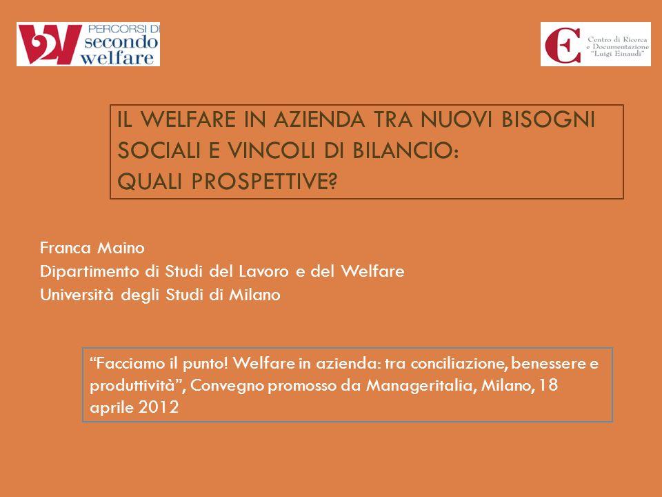 Il welfare in azienda tra nuovi bisogni sociali e vincoli di bilancio: quali prospettive