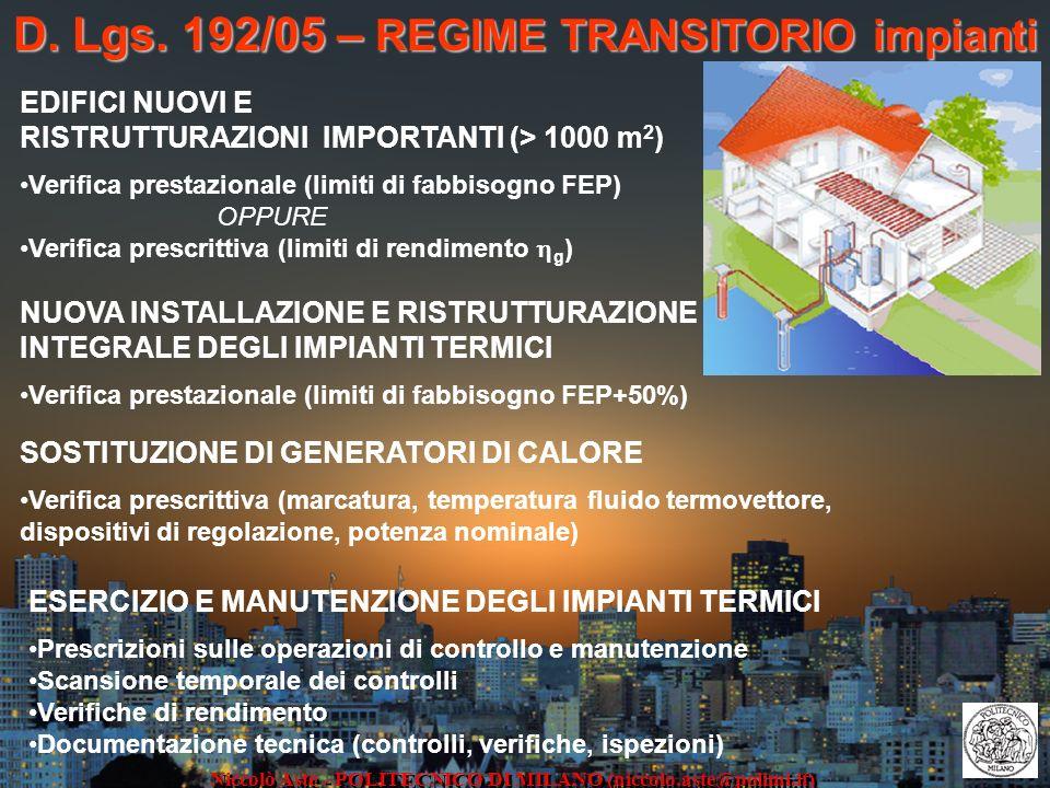D. Lgs. 192/05 – REGIME TRANSITORIO impianti