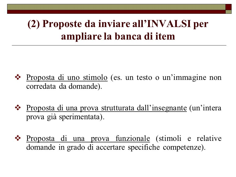 (2) Proposte da inviare all'INVALSI per ampliare la banca di item