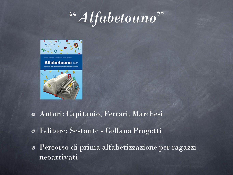 Alfabetouno Autori: Capitanio, Ferrari, Marchesi