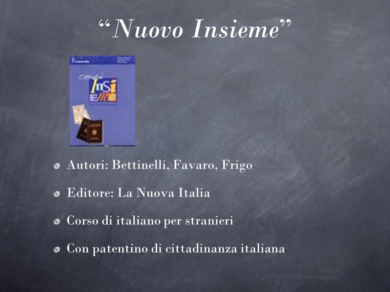 Nuovo Insieme Autori: Bettinelli, Favaro, Frigo