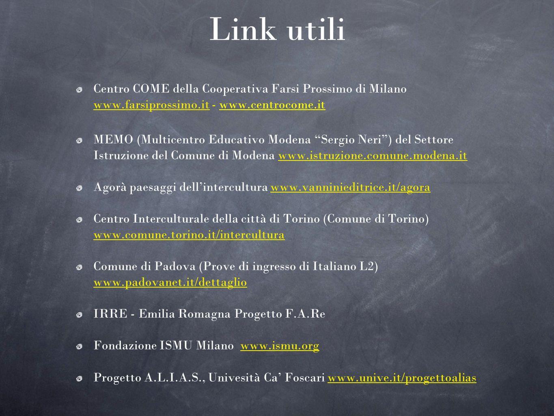 Link utili Centro COME della Cooperativa Farsi Prossimo di Milano www.farsiprossimo.it - www.centrocome.it.