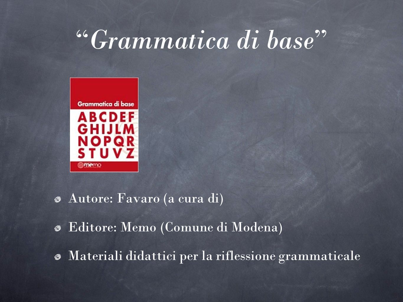 Grammatica di base Autore: Favaro (a cura di)