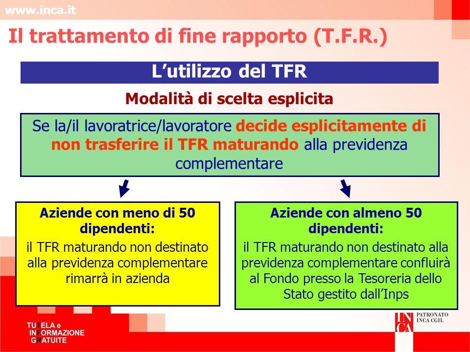 Il trattamento di fine rapporto (T.F.R.) Modalità di scelta esplicita