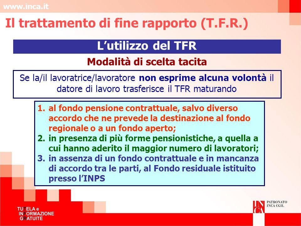 Il trattamento di fine rapporto (T.F.R.) Modalità di scelta tacita
