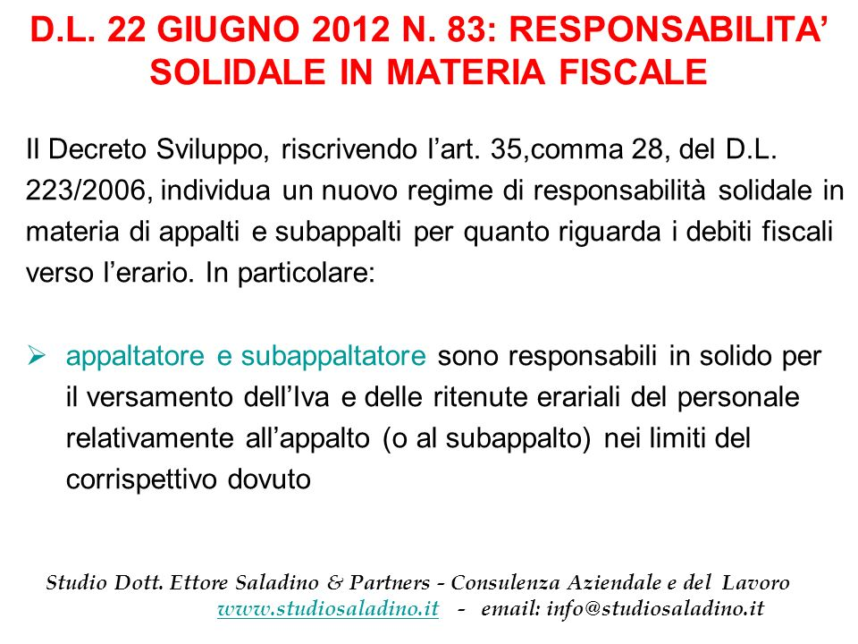 D.L. 22 GIUGNO 2012 N. 83: RESPONSABILITA' SOLIDALE IN MATERIA FISCALE