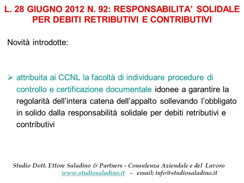 L. 28 GIUGNO 2012 N. 92: RESPONSABILITA' SOLIDALE PER DEBITI RETRIBUTIVI E CONTRIBUTIVI