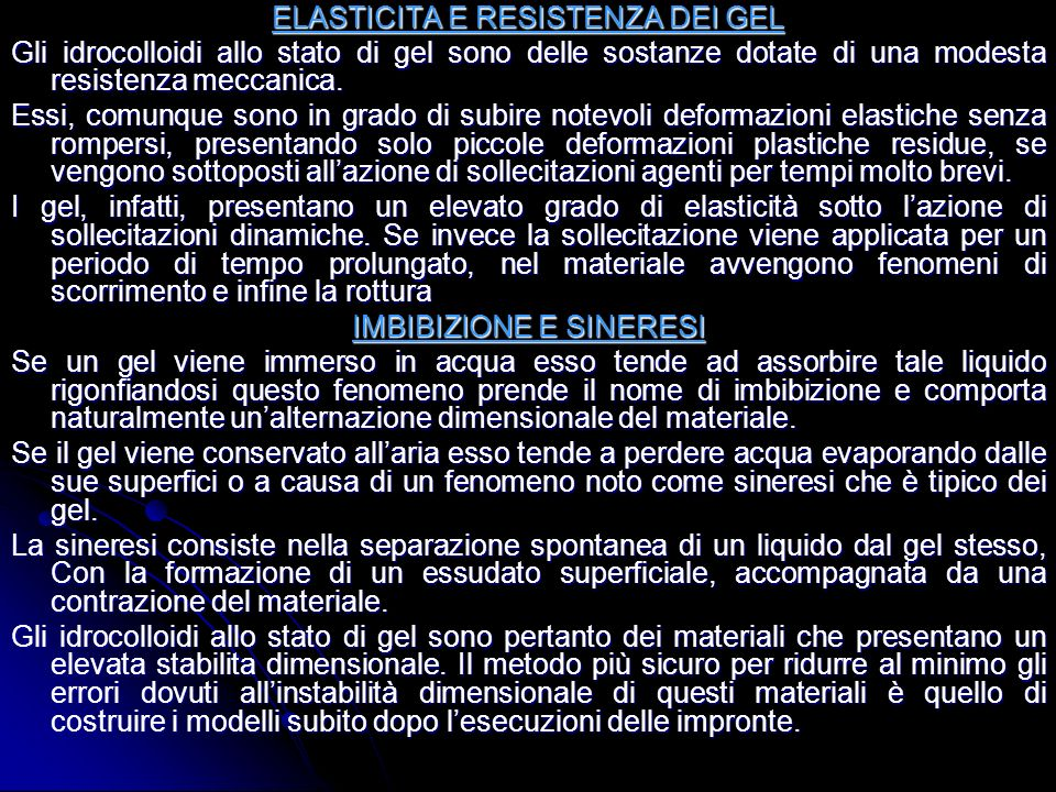 ELASTICITA E RESISTENZA DEI GEL
