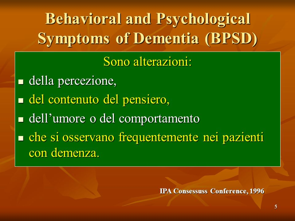 Behavioral and Psychological Symptoms of Dementia (BPSD)