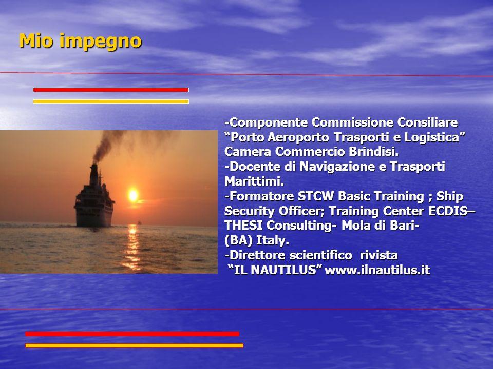 Mio impegno -Componente Commissione Consiliare Porto Aeroporto Trasporti e Logistica Camera Commercio Brindisi.