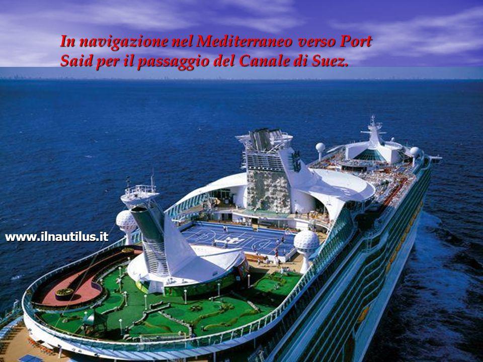 In navigazione nel Mediterraneo verso Port Said per il passaggio del Canale di Suez.