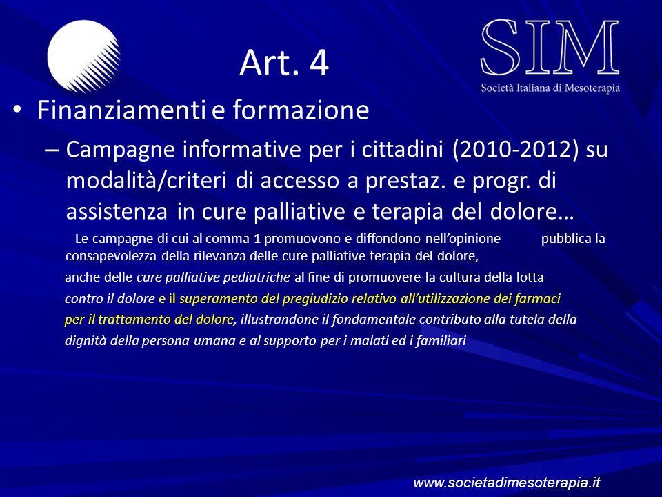 Art. 4 Finanziamenti e formazione