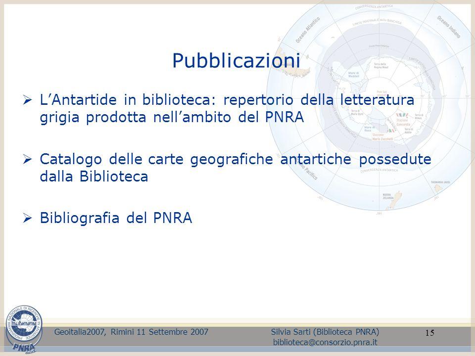 Pubblicazioni L'Antartide in biblioteca: repertorio della letteratura grigia prodotta nell'ambito del PNRA.