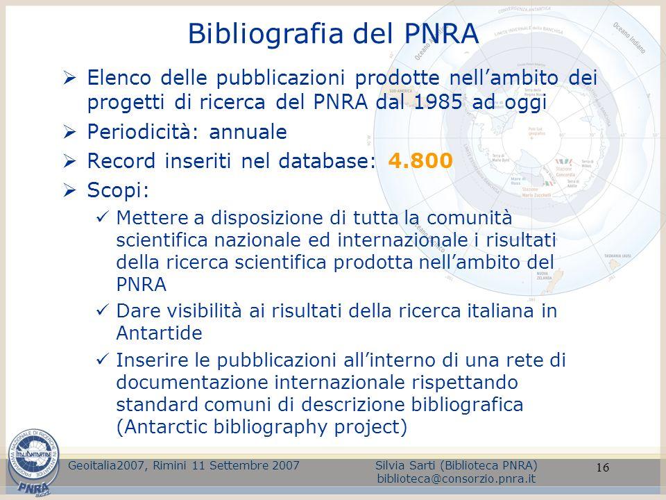 Bibliografia del PNRA Elenco delle pubblicazioni prodotte nell'ambito dei progetti di ricerca del PNRA dal 1985 ad oggi.