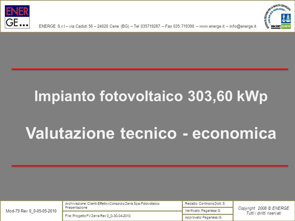 Impianto fotovoltaico 303,60 kWp Valutazione tecnico - economica