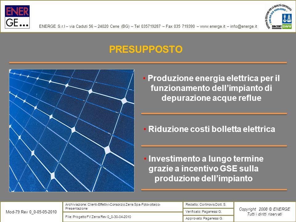ENERGE S.r.l – via Caduti 56 – 24020 Cene (BG) – Tel 035719287 – Fax 035 719390 – www.energe.it – info@energe.it