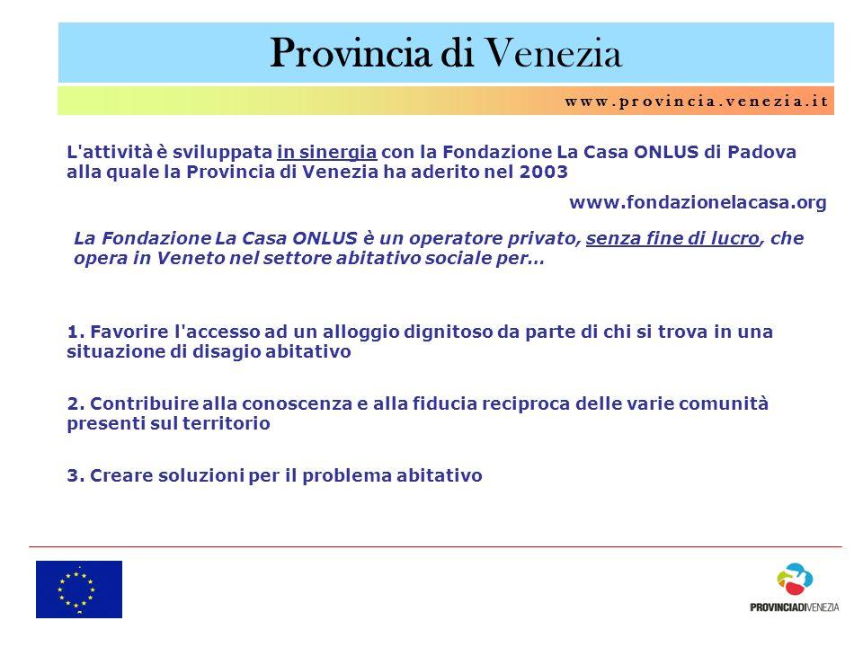 Provincia di Venezia w w w . p r o v i n c i a . v e n e z i a . i t