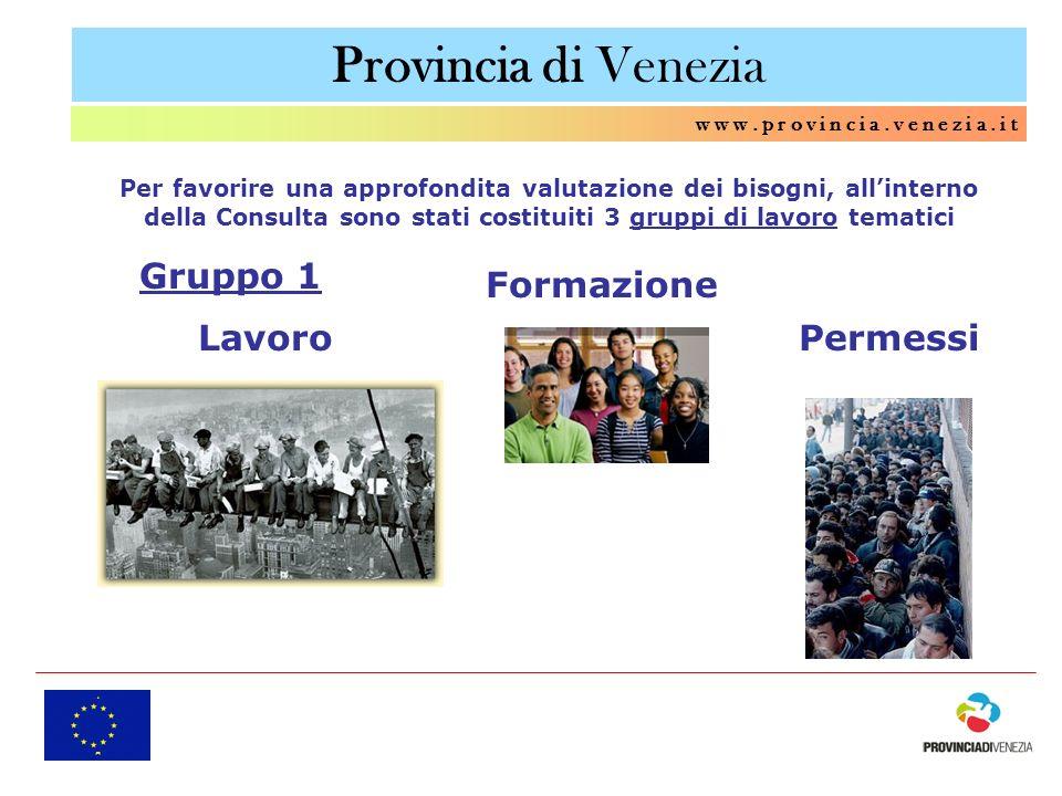 Provincia di Venezia Gruppo 1 Formazione Lavoro Permessi