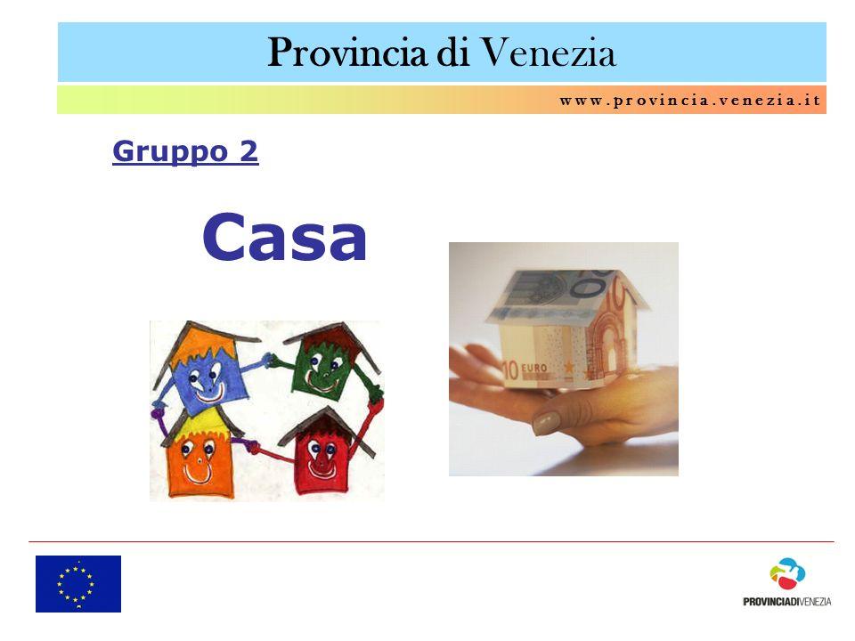 Casa Provincia di Venezia Gruppo 2