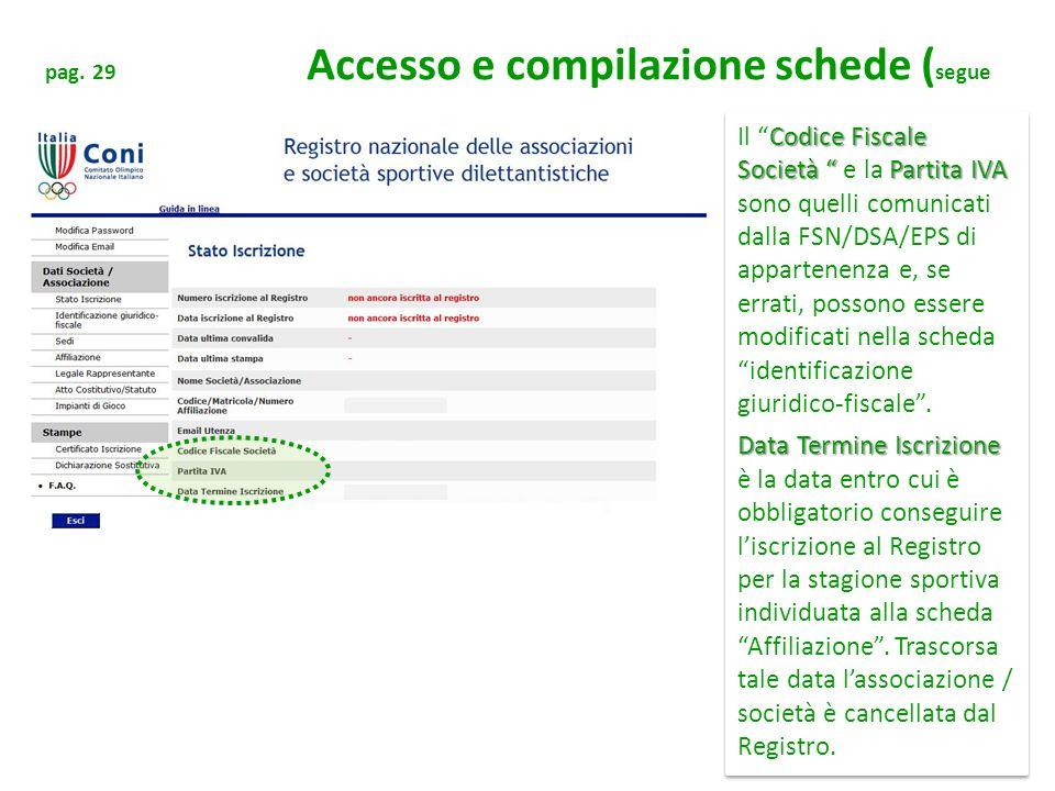 pag. 29 Accesso e compilazione schede (segue