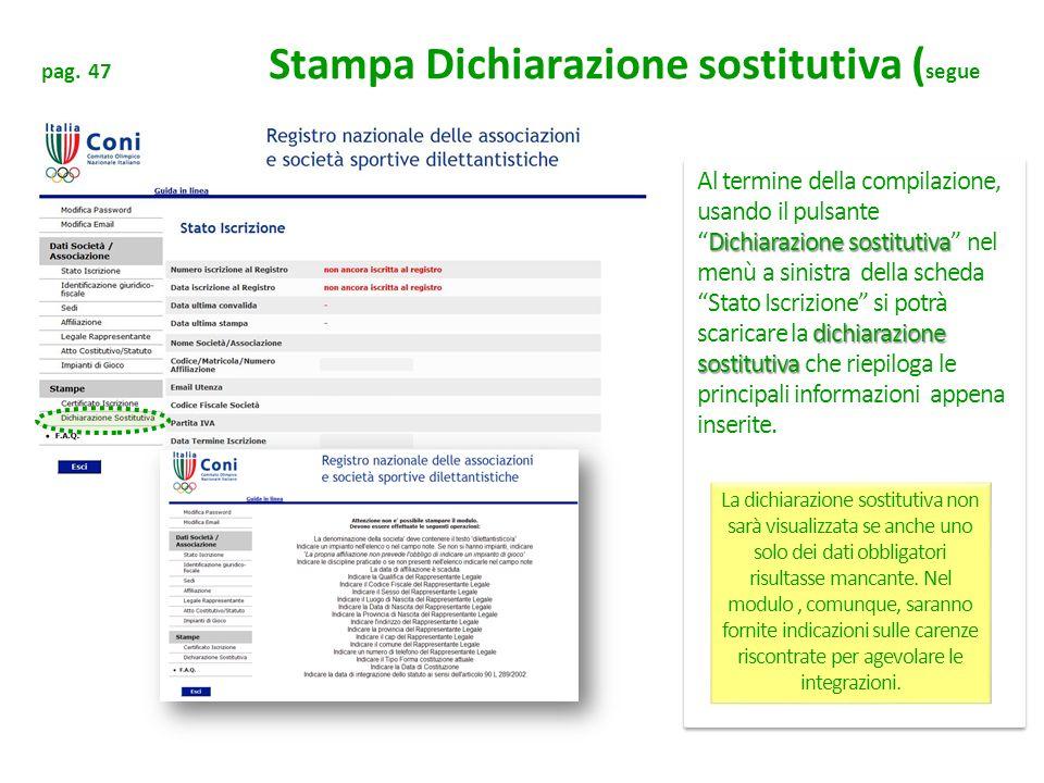 pag. 47 Stampa Dichiarazione sostitutiva (segue