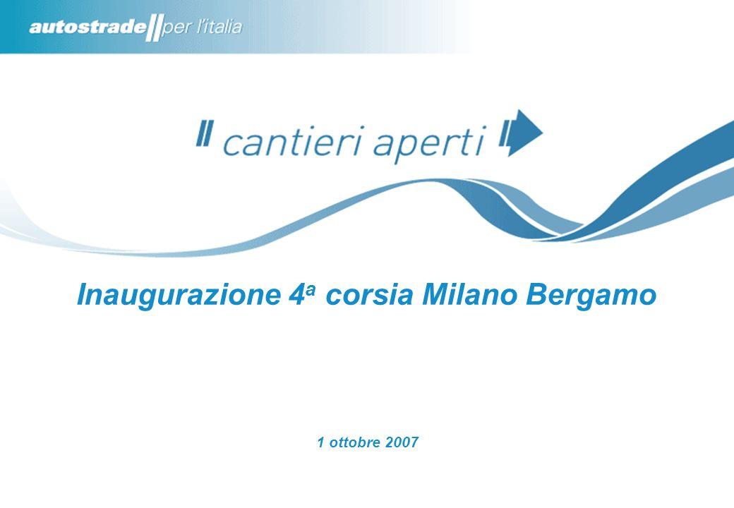 Inaugurazione 4a corsia Milano Bergamo