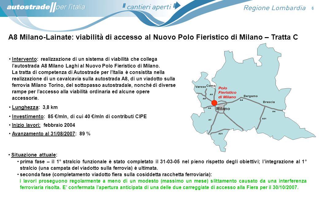 6 A8 Milano-Lainate: viabilità di accesso al Nuovo Polo Fieristico di Milano – Tratta C.