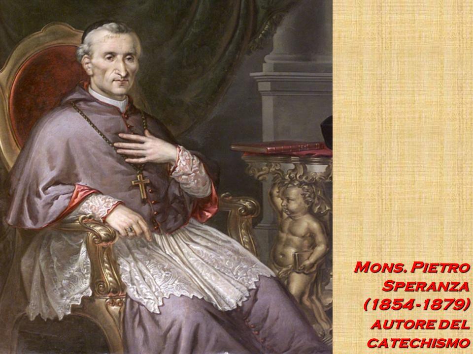 Mons. Pietro Speranza (1854 -1879) autore del catechismo