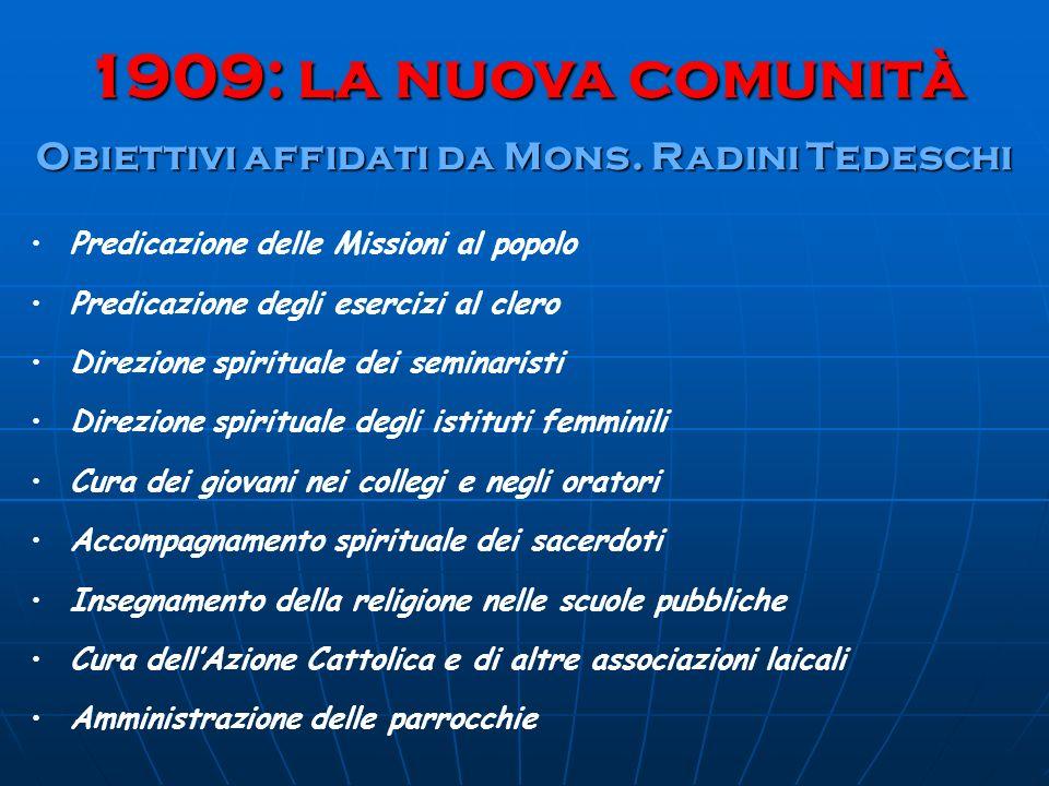 Obiettivi affidati da Mons. Radini Tedeschi