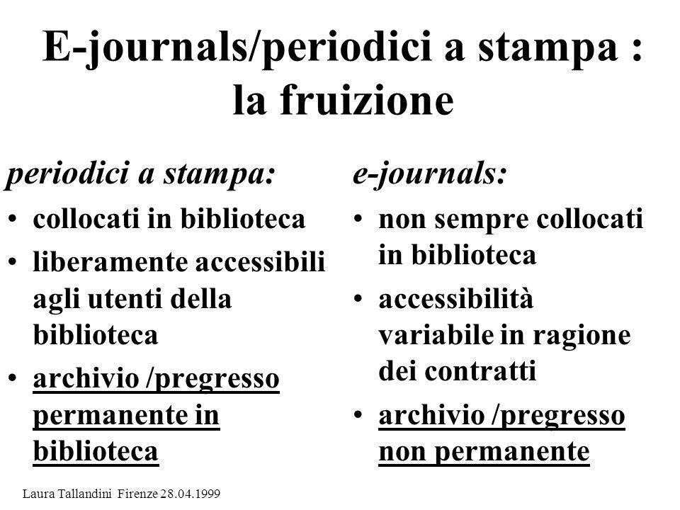 E-journals/periodici a stampa : la fruizione