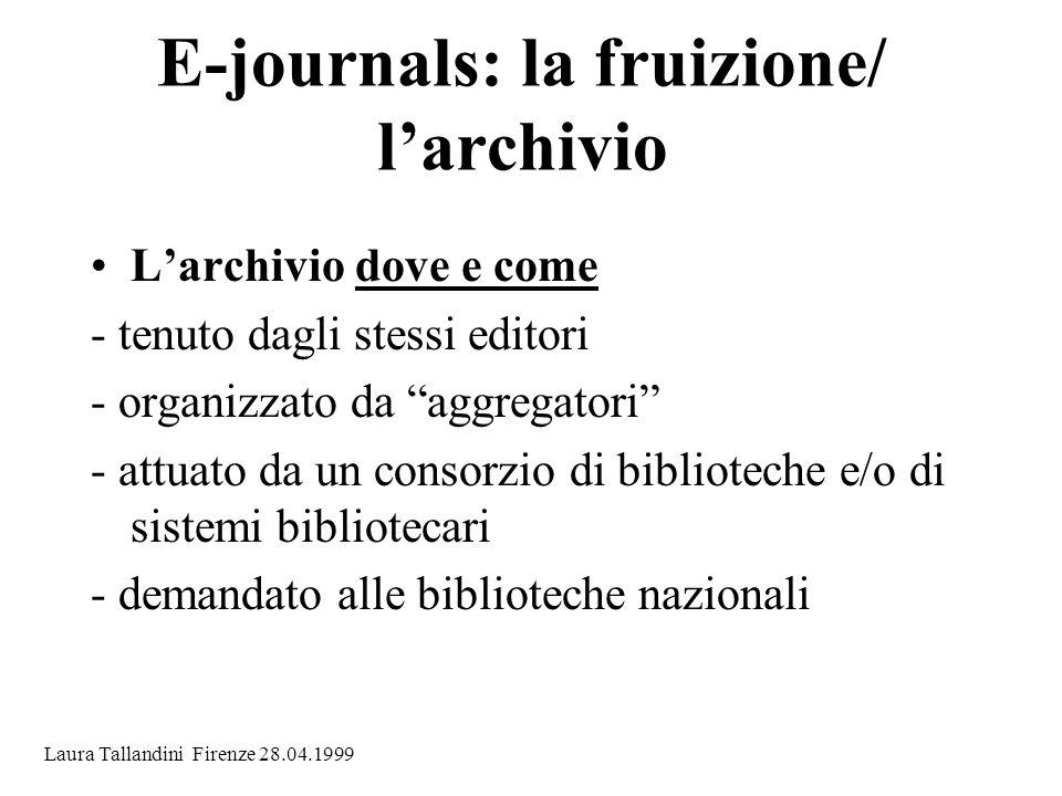 E-journals: la fruizione/ l'archivio