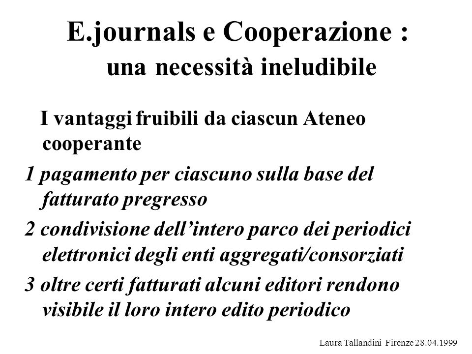E.journals e Cooperazione : una necessità ineludibile
