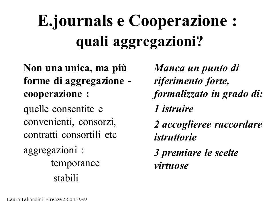 E.journals e Cooperazione : quali aggregazioni