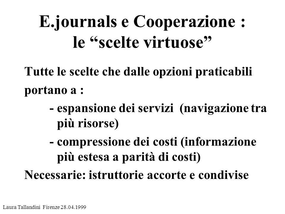 E.journals e Cooperazione : le scelte virtuose