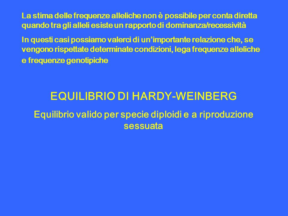 EQUILIBRIO DI HARDY-WEINBERG
