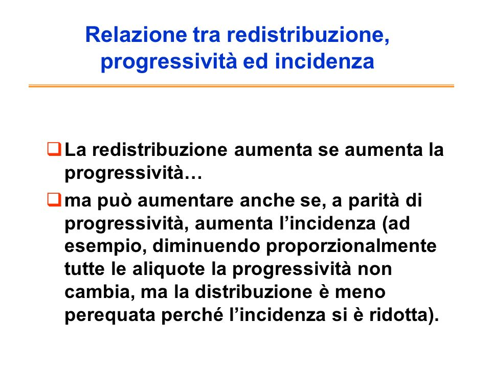 Relazione tra redistribuzione, progressività ed incidenza