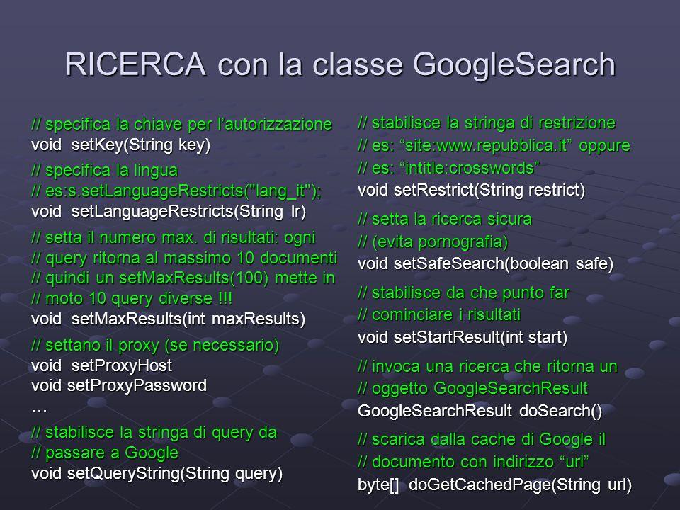 RICERCA con la classe GoogleSearch
