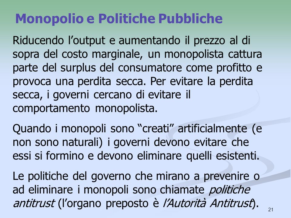 Monopolio e Politiche Pubbliche