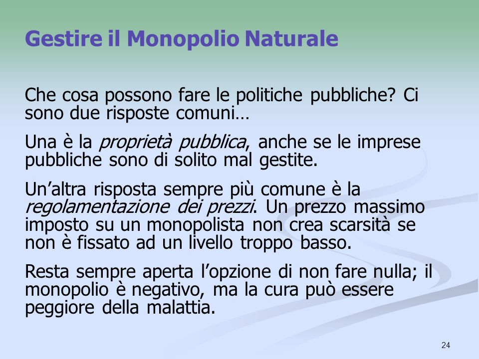 Gestire il Monopolio Naturale