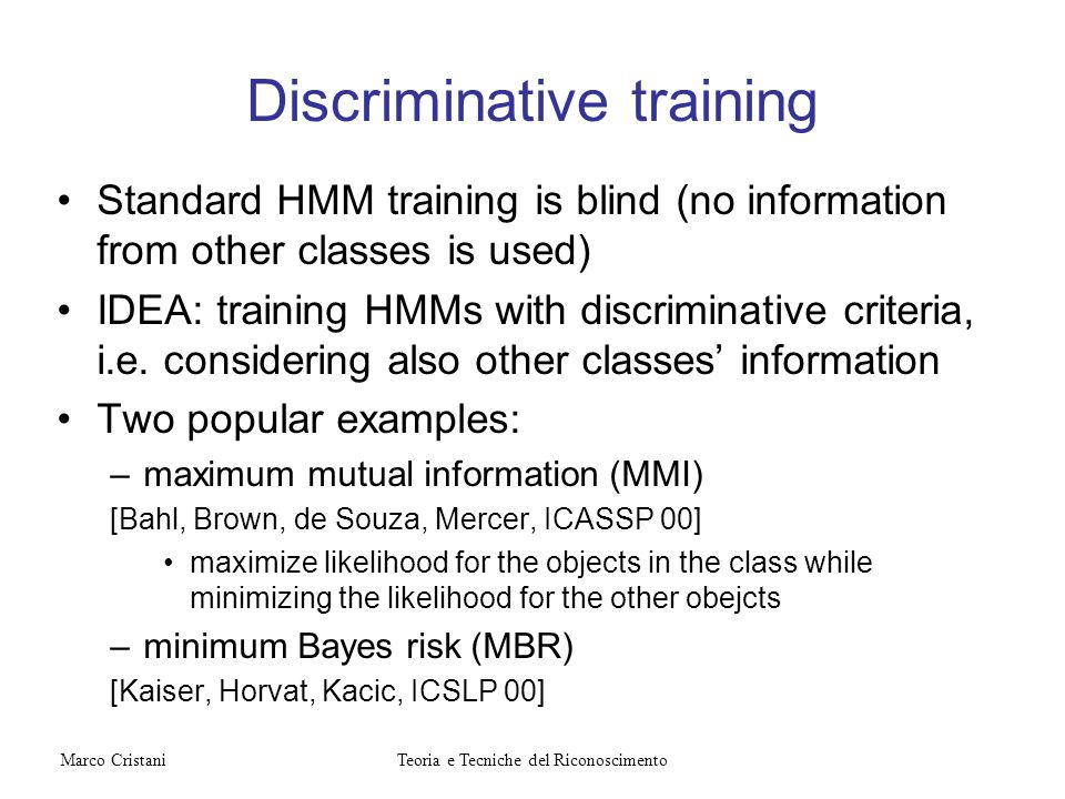 Discriminative training