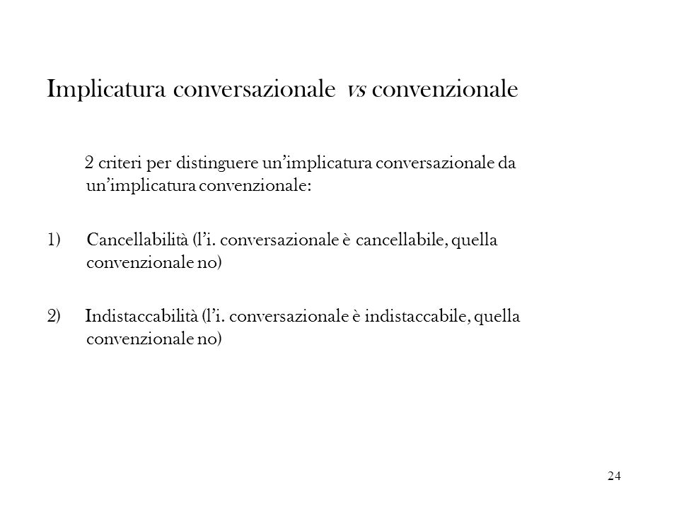 Implicatura conversazionale vs convenzionale