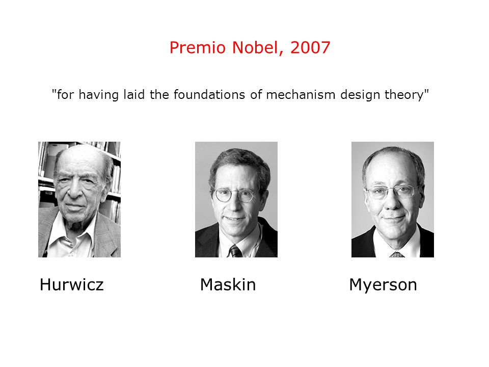 for having laid the foundations of mechanism design theory
