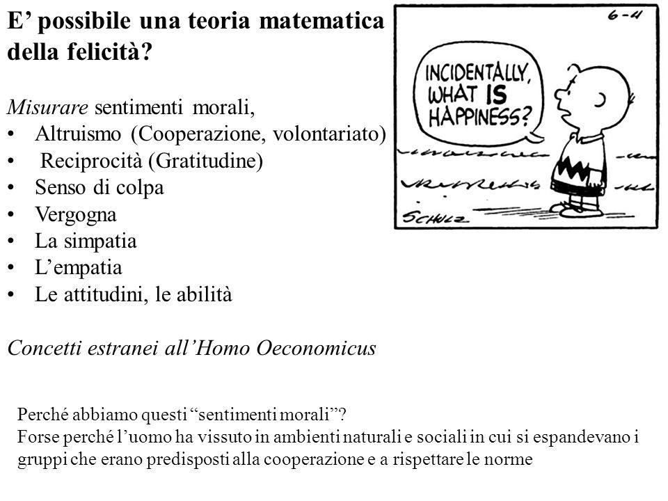 E' possibile una teoria matematica della felicità