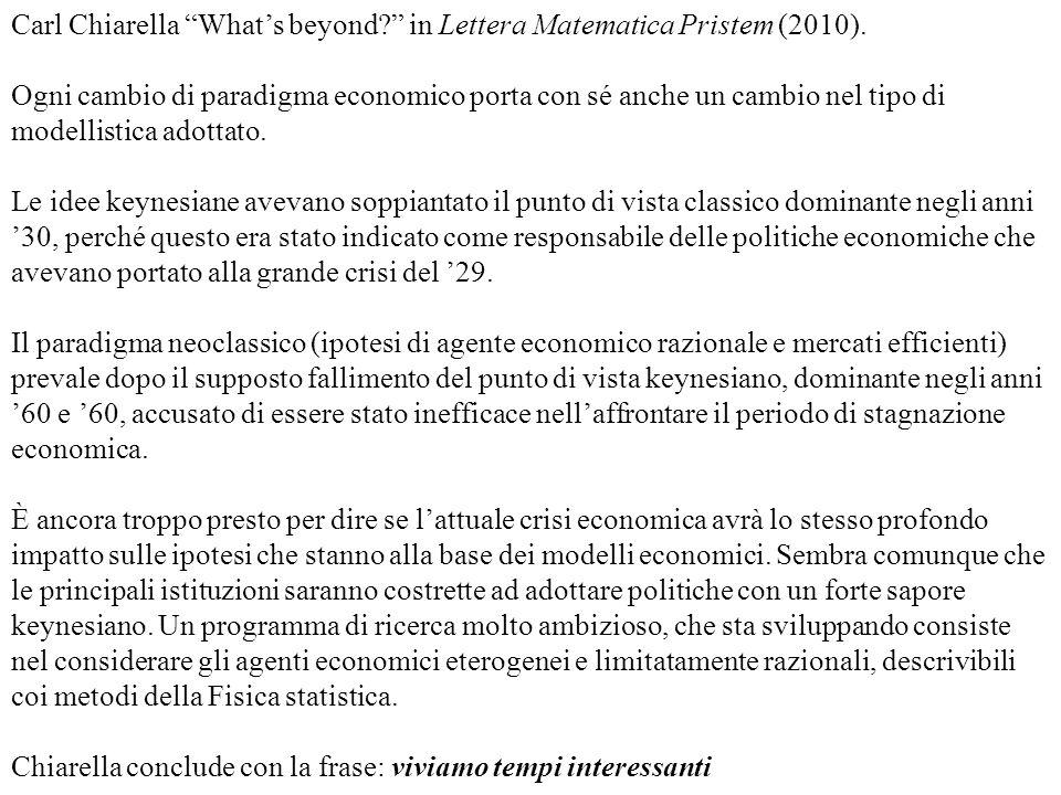 Carl Chiarella What's beyond in Lettera Matematica Pristem (2010).