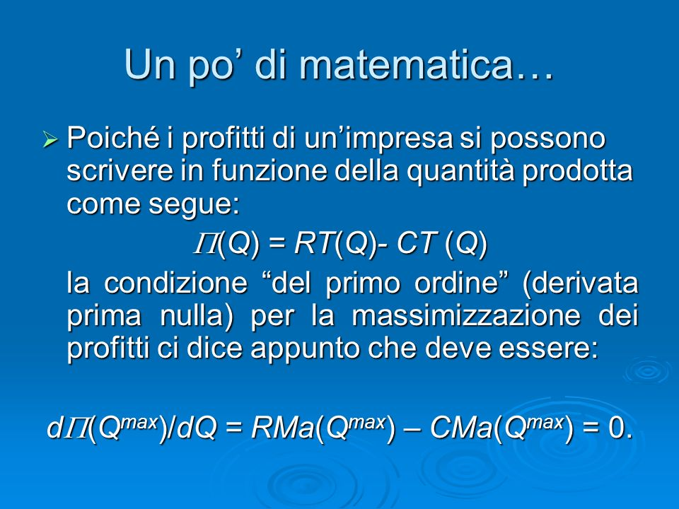 d(Qmax)/dQ = RMa(Qmax) – CMa(Qmax) = 0.