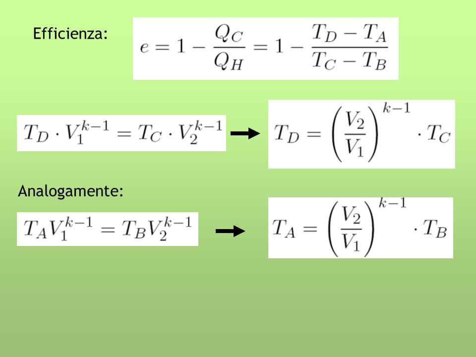 Efficienza: Analogamente: