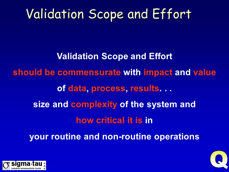 Validation Scope and Effort